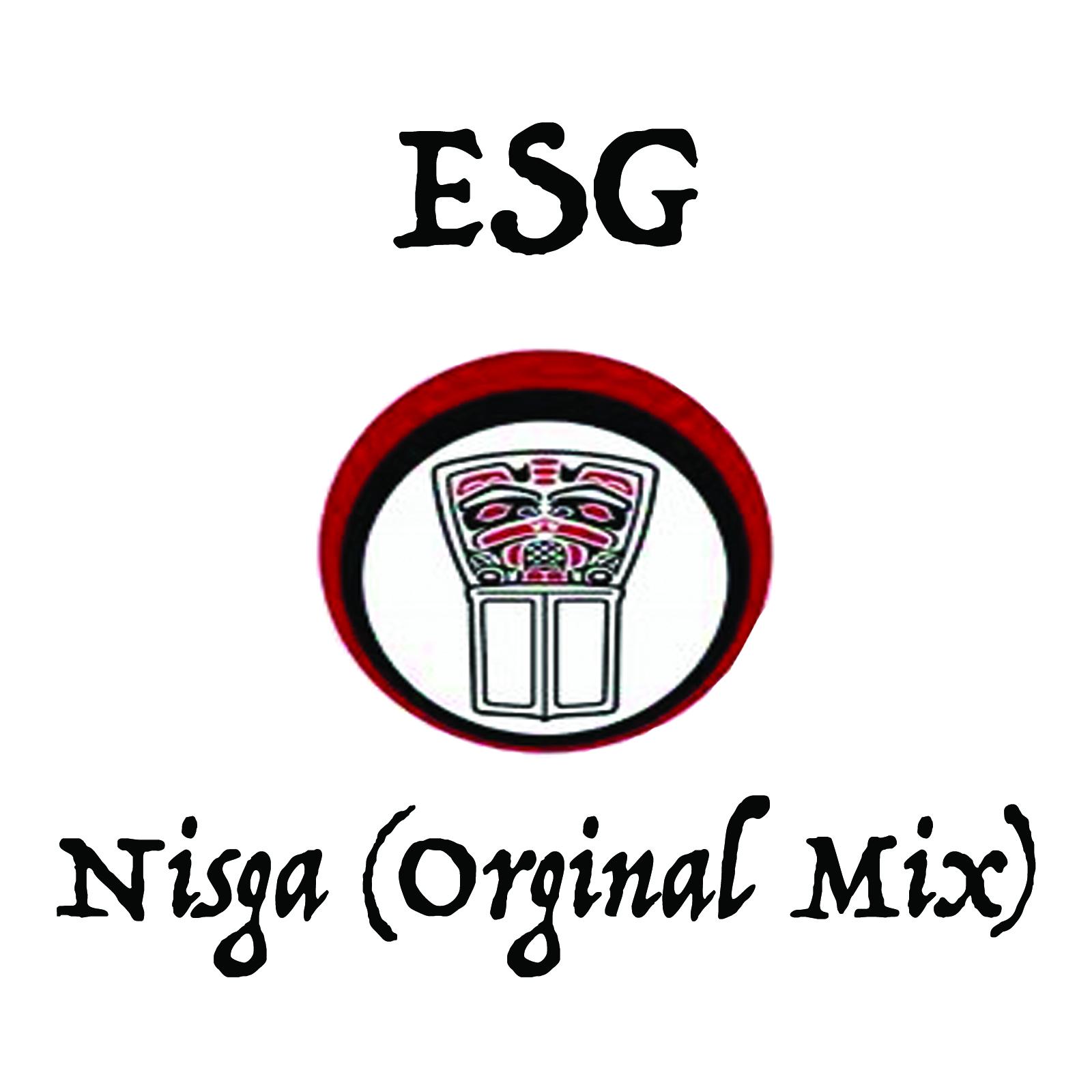 ESG – Nisga (Original Mix)